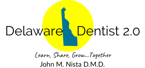 Delaware Dentist 2 0 – Learn, Share, Grow… Together
